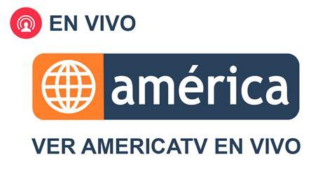 fans tv en vivo américa televisión en vivo canal 4 tv online gratis