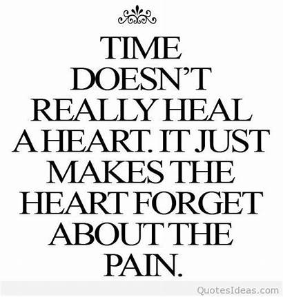 Quotes Heal Pain Sad Really Heart Forget