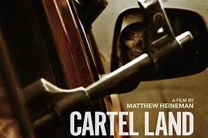 CARTEL LAND, from Oscar Winner Kathryn Bigelow ...