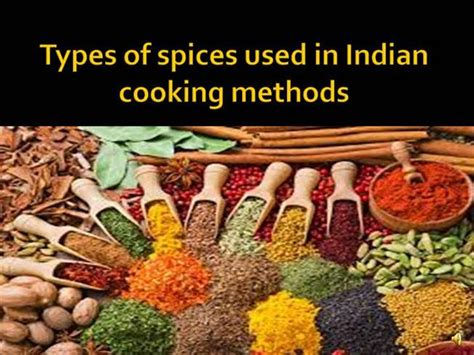 types of spices used in indian cooking methods authorstream