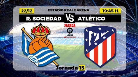 La Liga Santander: Real Sociedad - Atlético de Madrid ...