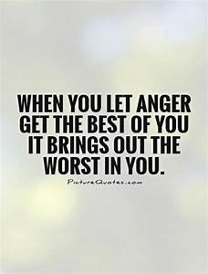 Best 25+ Anger ... Temper Love Quotes