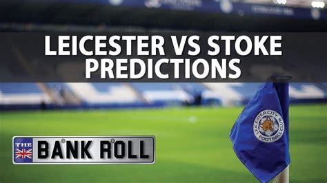 Leicester vs Stoke   Premier League Match Predictions ...