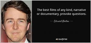 TOP 25 QUOTES BY EDWARD NORTON (of 166) | A-Z Quotes