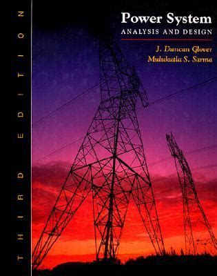power system analysis and design 3rd edition rent 9780534953676 0534953670