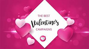 Feel The Love With These Valentine's Campaigns - Fifteen