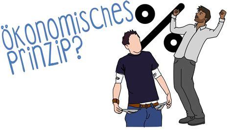 Ökonomisches Prinzip (Minimalprinzip & Maximalprinzip) - einfach erklärt! - YouTube