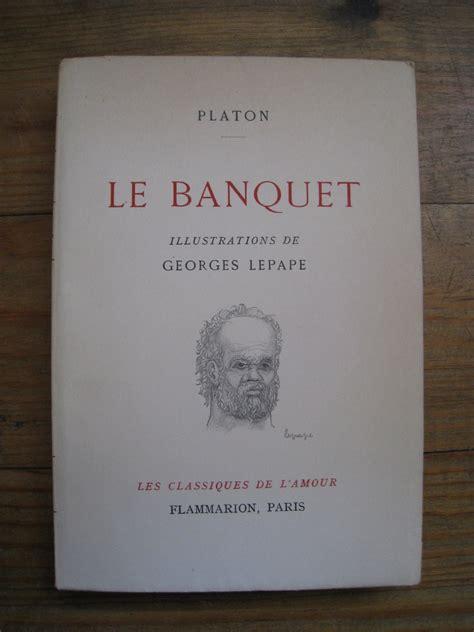 platon le banquet lepape georges illus flammarion 1953 broch 233 livres rares et