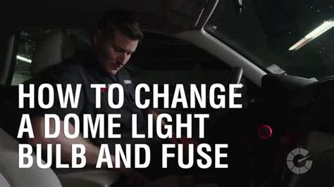 how to change a dome light bulb and fuse autoblog