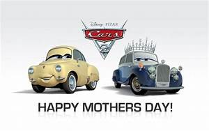 Happy Mother's Day From WAMG & CARS 2 - We Are Movie Geeks