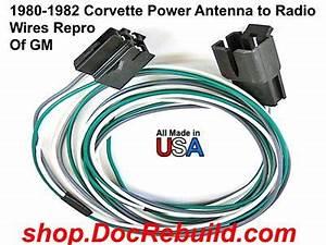Gm Power Antenna Wiring : 1980 1982 corvette power antenna to radio wires repro of gm ~ A.2002-acura-tl-radio.info Haus und Dekorationen