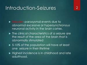 Epilepsy and seizure disorders