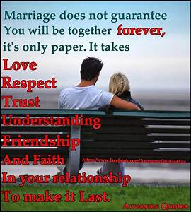 Awesome Quotes: Marriage does not guarantee you will be ...