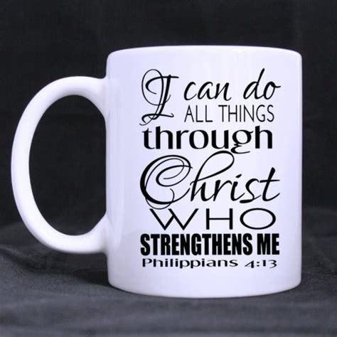 Find unique designs from independent artists worldwide. Funny Quotes Printed Coffee Mug I can do all things gift ...