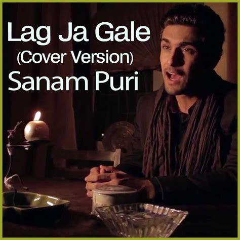 lag ja gale lag ja gale cover version sanam puri