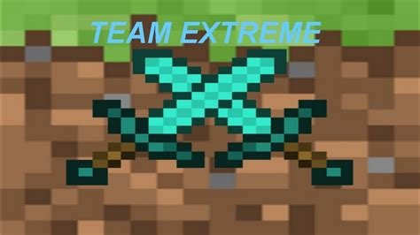 Minecraft Team Extreme Youtube