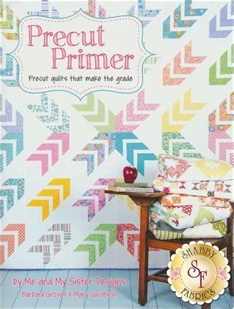 shabby fabrics precuts precut primer book