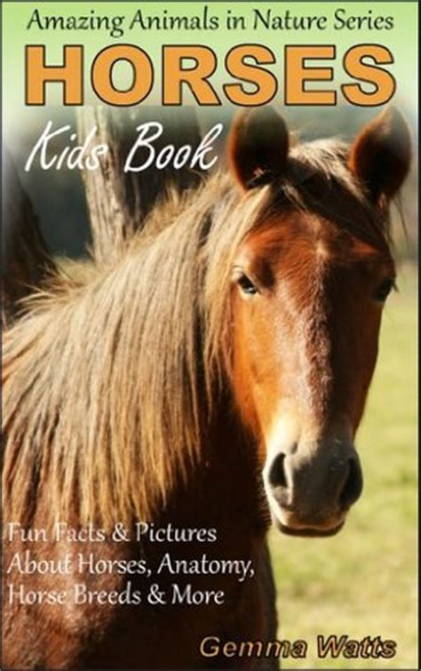 horses  kids book  horses fun facts pictures  horses horse anatomy horse