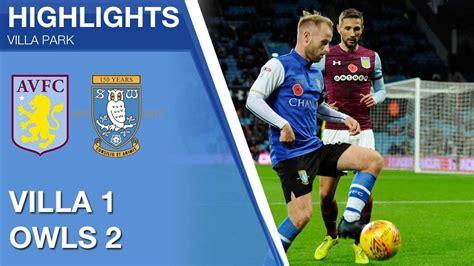 Aston Villa 1 Sheffield Wednesday 2   Extended highlights ...