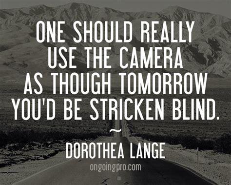 dorothea lange quotes quotesgram