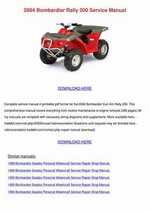 2004 Bombardier Rally 200 Service Manual By Ashley