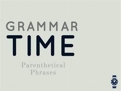 Grammar Colon Double Parenthetical Sentence Phrases Single