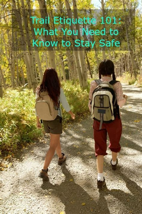 Trail Etiquette 101: What You Need to Know to Stay Safe