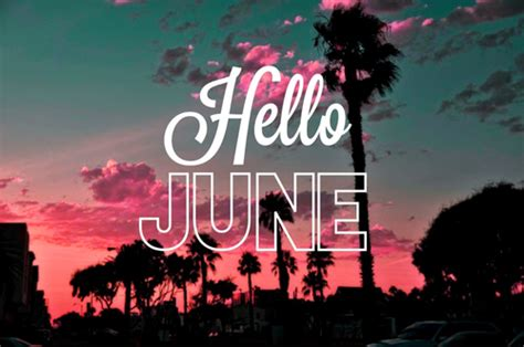 Hello june sayings quotes on images and pics