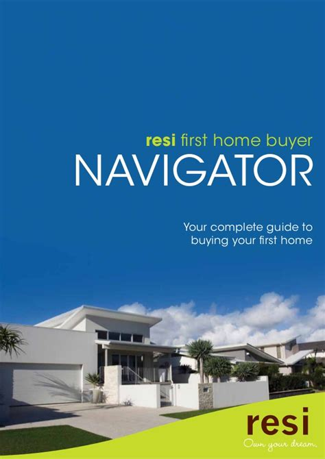 First Home Buyers Step By Step Guide By Resi