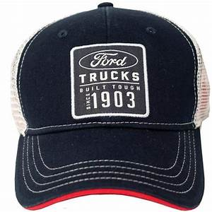 Ford Trucks Built Tough Since 1903 Ball Cap  U2013 The Ranger