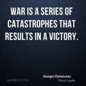 Georges Clemenc... War Result Quotes