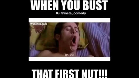 When You Bust That Nut Youtube