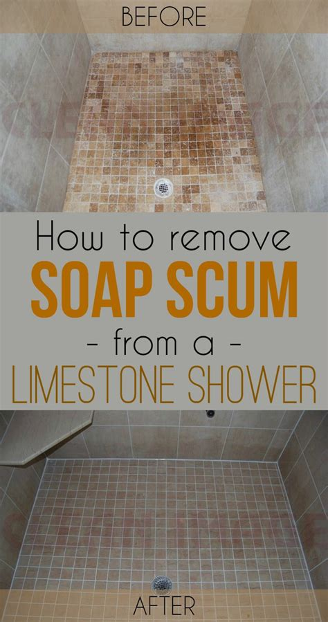 remove soap scum   limestone shower cleaning
