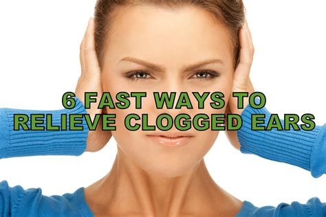 6 Fast Ways To Relieve Clogged Ears  Plugged Ears