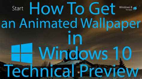 Animated Wallpaper In Windows 10 - how to an animated wallpaper in windows 10 technical