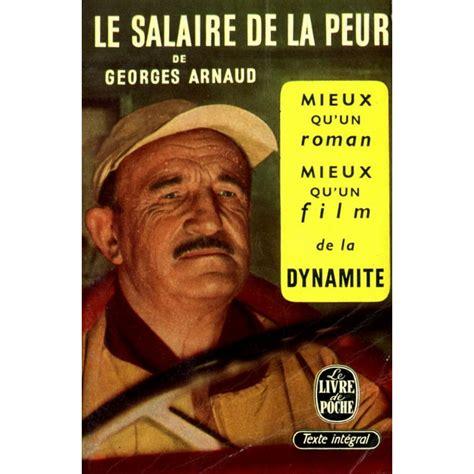 le salaire de la peur georges arnaud livres et books