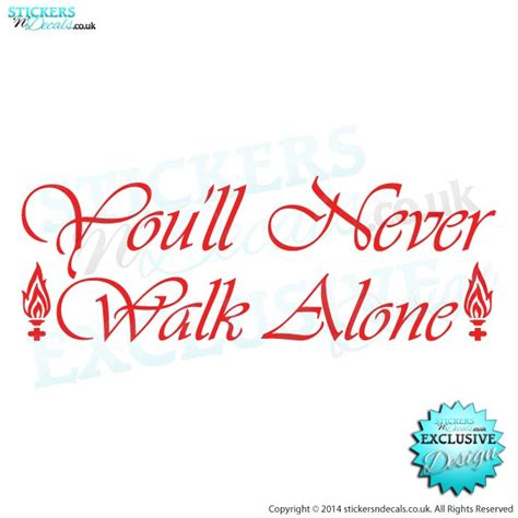 you 39 ll never walk alone sticker vinyl decal ynwa lfc ynwa car sticker ynwa wall decal