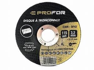 Disque A Tronconner : disque tron onner tous mat riaux 115 profor ~ Dallasstarsshop.com Idées de Décoration