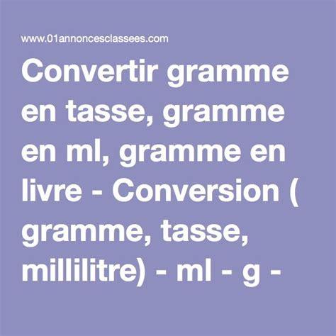 25 best ideas about conversion gramme en ml on