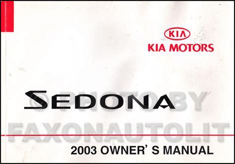 car repair manual download 2003 kia sedona lane departure warning 2003 kia sedona owners manual original