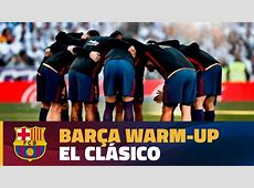 FULL STREAM Real Madrid FC Barcelona warmup #ElClá