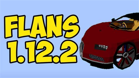 How To Install Flan's Mod In Minecraft 1.12.2