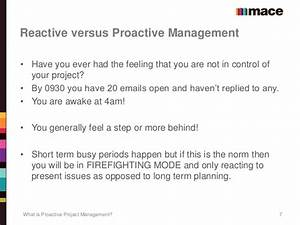 What is proactive project management?