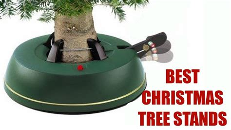 the best tree stand best christmas tree stand best