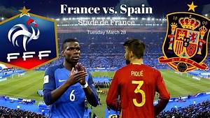 France vs Spain Full match Replay 28 March 2017