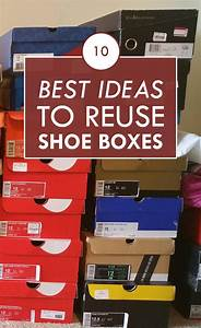 10 Best Ideas to Reuse Shoe Boxes
