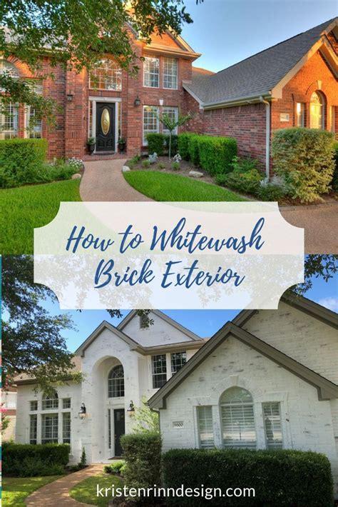 whitewash brick exterior tips kristen rinn design brick exterior house home exterior