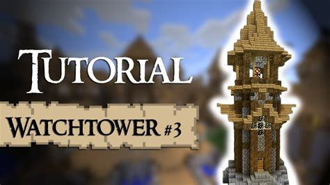 minecraft tutorial   build  medieval tower lighthouse design version  youtube