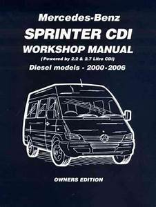 Mercedes Benz Sprinter Cdi Diesel 2000 2006 Workshop