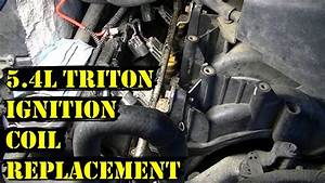 How To Change Ignition Coils On 5 4l Triton Ford Engine